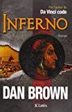 Inferno : roman | Brown, Dan (1964-....). Auteur