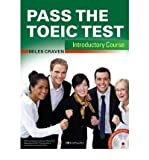 Pass the TOEIC Test Introductory Course (+Complete Audio MP3 & Answer Key) (Mixed media product) - Common
