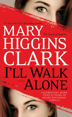 I'll Walk Alone: A Novel (English Edition)
