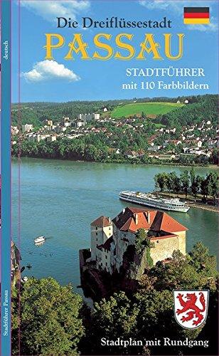 Stadtführer Passau: Die Dreiflüssestadt