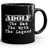 Adolf Coffee Mug Kaffeetasse Kaffeebecher Personalisiert mit Name- The Man The Myth The Legend Gift for Männer Men - 11 oz Black Mug