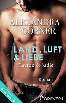 Land, Luft und Liebe: Roman (London-City 4)