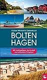 Reiseführer Klützer Winkel & Ostseebad Boltenhagen: Mit Ausflugstipps, Serviceteil und aktuellem Ortsplan - Dorian Rätzke