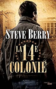 vignette de '14e colonie (La) (Steve Berry)'