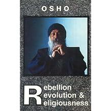 Rebellion, Revolution and Religiousness