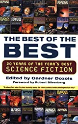 The Best of the Best: 20 Years of the Year's Best Science Fiction Dozois, Gardner ( Author ) Feb-01-2005 Paperback