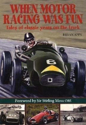 When Motor Racing Was Fun