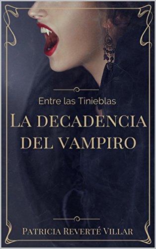 La decadencia del vampiro