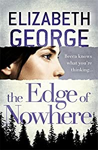 The Edge of Nowhere: Book 1 of The Edge of Nowhere Series (The Edge of Nowhere - Old Edition)
