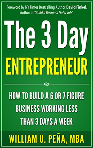 the-3-day-entrepreneur-how-to-build-a-6-or-7-figure-business-working-less-than-3-days-a-week-english