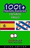 1001+ frases básicas español - frisio