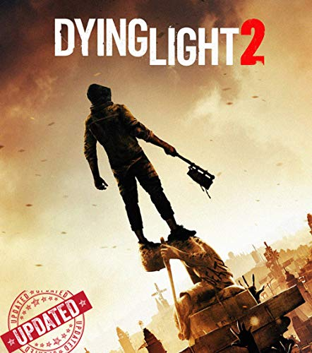 Official Dying Light 2 - The Complete Guide/Walkthrough/Tips/Tricks/Cheats - Expanded Edition (English Edition) (Dying Light Guide)