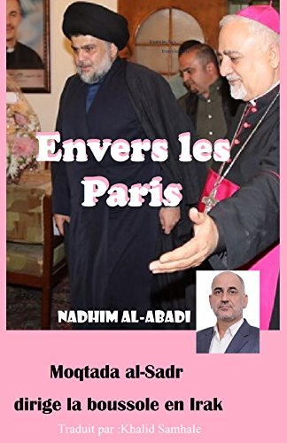 Couverture du livre Envers les Paris: Moqtada al-Sadr dirige la boussole en Irak