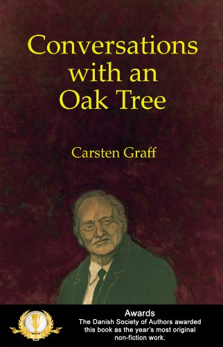 Conversations With An Oak Tree. (English Edition)