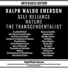Self Reliance, Nature, The Transcendentalist: Plus Bonus Content