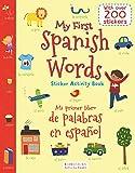 #9: My First Spanish Words Sticker Activity Book/Mi Primer Libro de Palabras en Espanol