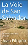 La Voie de San Salvador: de León jusqu'à Oviedo