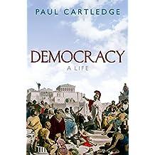 Democracy: A Life