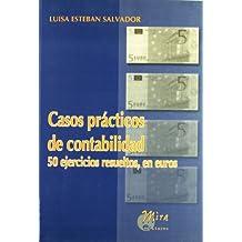 Casos prácticos de contabilidad: 50 ejercicios resueltos, en euros