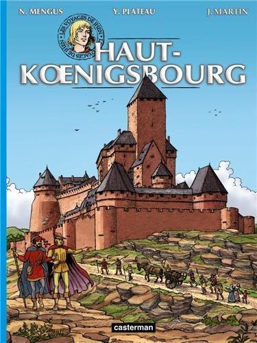 Les voyages de Jhen - Le Haut-Koenigsbourg par Yves Plateau, Jacques Martin, Nicolas Mengus
