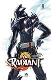 Radiant Tome 9 - Format Kindle - 9791033509240 - 4,99 €