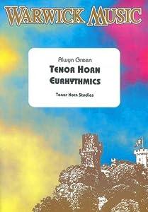 Alwyn Green: Tenor Horn Eurhythmics
