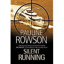 Silent Running (An Art Marvik Thriller)