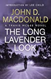 The Long Lavender Look: Introduction by Lee Child: Travis McGee, No.12