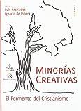 Minorías creativas: El Fermento del cristianismo