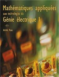 Mathématiques appliquées aux technologies du génie électrique 1