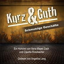 Kurz & Guth: Schmutzige Geschäfte