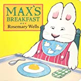 Best Ruby Books - Max's Breakfast (Max and Ruby) Review