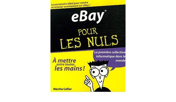Amazon.fr - eBay pour les Nuls - Marsha Collier, Bernard Jolivalt, Daniel Rougé - Livres
