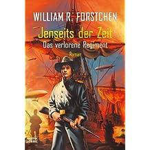 Jenseits der Zeit: Das verlorene Regiment, Bd. 2