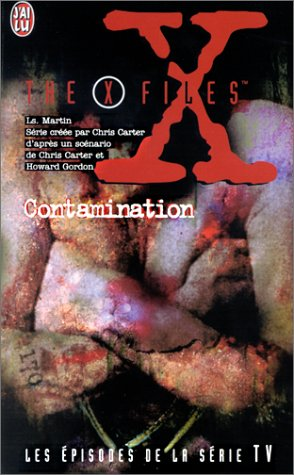 The X-Files : Contamination par Les Martin