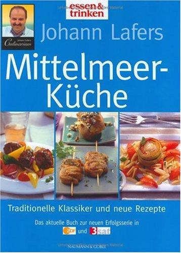 Naumann & Göbel Johann Lafers Mittelmeer-Küche