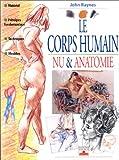 LE CORPS HUMAIN. Nu & anatomie