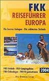 FKK Reiseführer Europa 2004 - Emmerich Müller