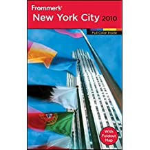 Frommer's New York City 2010 (Frommers Complete - US Edition)