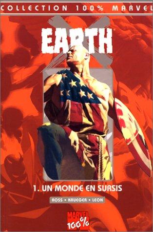 Earth X Tome 1 : Un monde en sursis por Jim Krueger