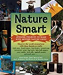 Nature Smart: Awesome Projects That t...
