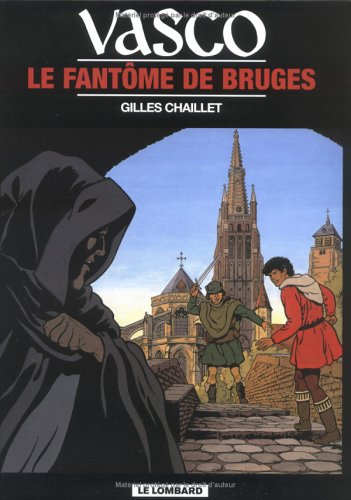 Vasco - tome 15 - Fantôme de Bruges (Le)