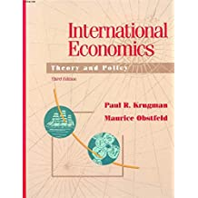 International Economics: Theory and Policy: Theory and Practice