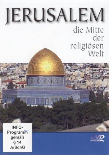 Jerusalem - die Mitte der religiösen Welt (1 DVD, Länge: ca. 108 Min.)