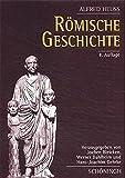 Römische Geschichte - Alfred Heuß