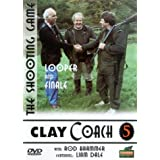 Clay Coach 5 - Looper And Finale