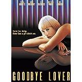 Goodbye, Lover