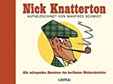 Nick Knatterton - Manfred Schmidt