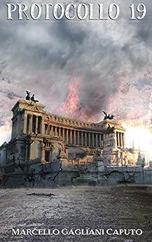 Protocollo 19 (Italian Edition) by [Caputo, Marcello Gagliani]