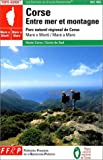 Corse : Entre mer et montagne : 'Mare è Monti'